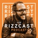 The Rizzcast Podcast