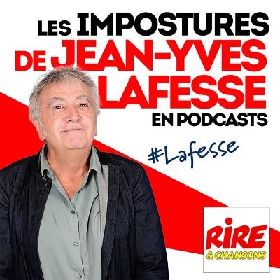 Les impostures de Jean-Yves Lafesse en podcasts:Rire et Chansons France