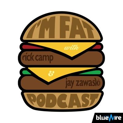 I'm Fat Podcast