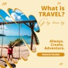 What is Travel?  artwork