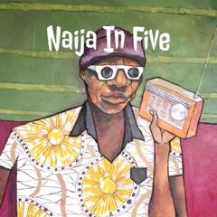Naija In Five