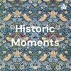 Historic Moments artwork