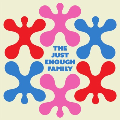 The Just Enough Family:Three Uncanny Four