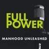 FULL POWER: Manhood Unleashed artwork