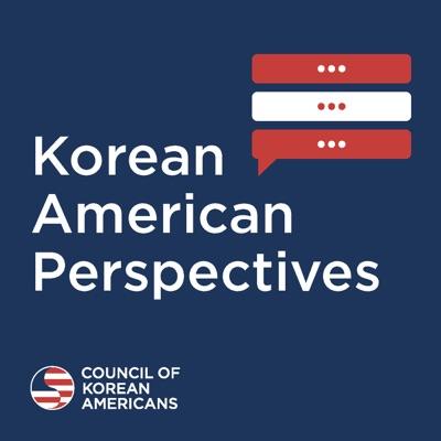 Korean American Perspectives:Council of Korean Americans