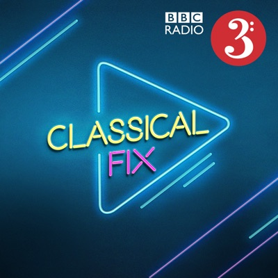 Classical Fix:BBC Radio 3