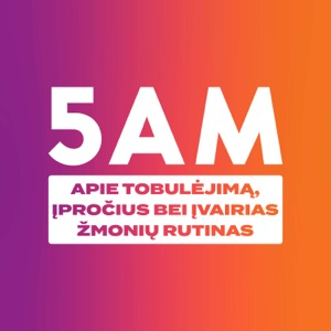 5AM Podkastas