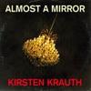 Almost a Mirror artwork