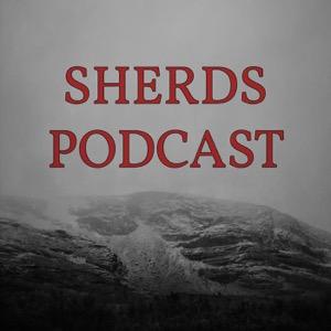 Sherds Podcast