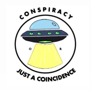 Conspiracy or Just a Coincidence?