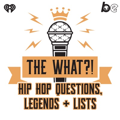 The What?! Hip Hop, Questions, Legends and Lists:The Black Effect and iHeartRadio