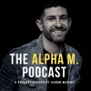 The Alpha M. Podcast