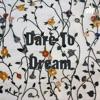 Dare To Dream artwork