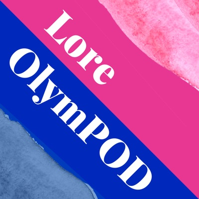Lore OlymPOD:Lore OlymPOD