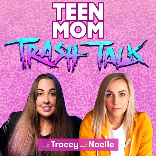 Teen Mom Trash Talk image