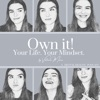 Own it! Your Life. Your Mindset.  artwork