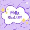 Molly, Shut Up! artwork