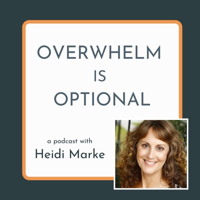 Overwhelm is Optional