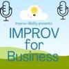 Improv for Business Podcast artwork