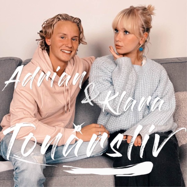 Adrian & Klara - Tonårsliv