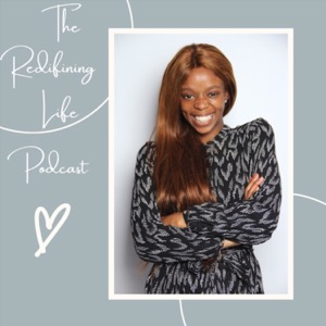 The Redefining Life Podcast
