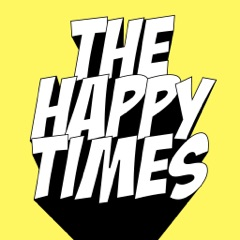 The Happy Times