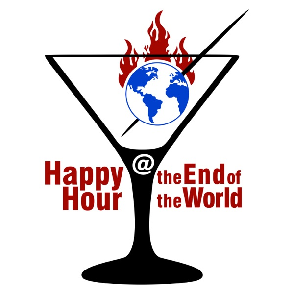 Happy Hour at the End of the World Artwork