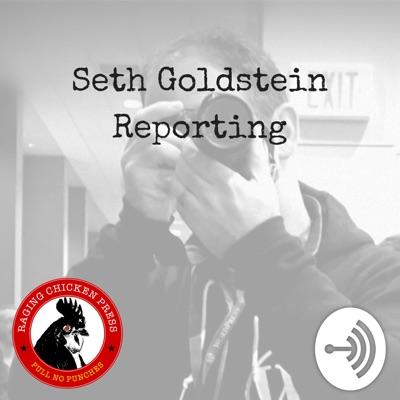 Seth Goldstein Reporting