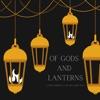 Of Gods and Lanterns artwork