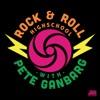 Rock & Roll High School With Pete Ganbarg artwork