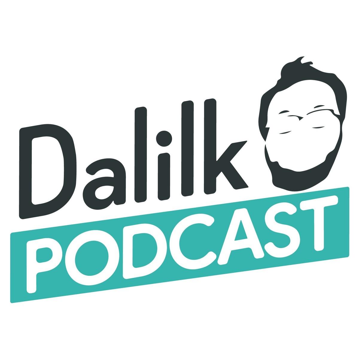 Dalilk Podcast