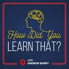 How Did You Learn That?