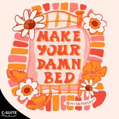 Make Your Damn Bed:Julie Merica