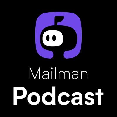 Mailman Podcast