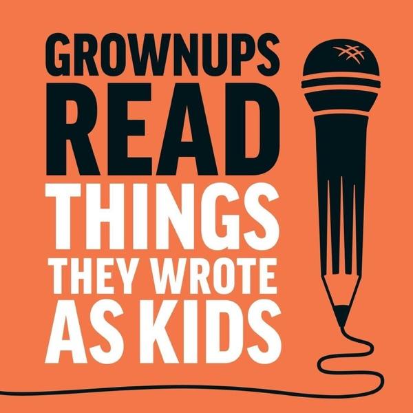 Grownups Read Things They Wrote as Kids image