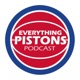 Everything Pistons Podcast