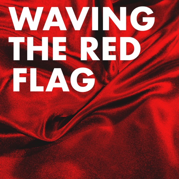 Waving the Red Flag banner backdrop
