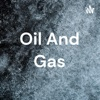 Oil And Gas artwork