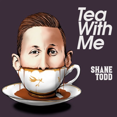 Tea With Me:Shane Todd