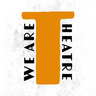 We Are Theatre