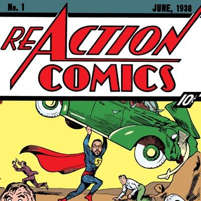 ReAction Comics: A Superman Podcast