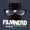 Film Nerd Theater artwork