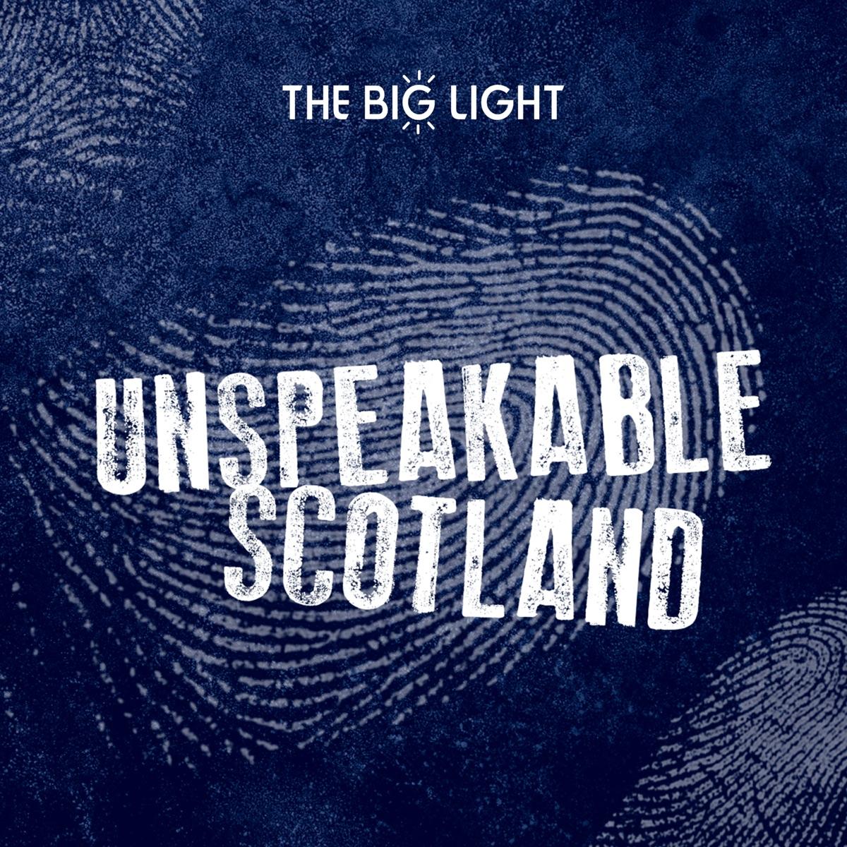 Unspeakable Scotland