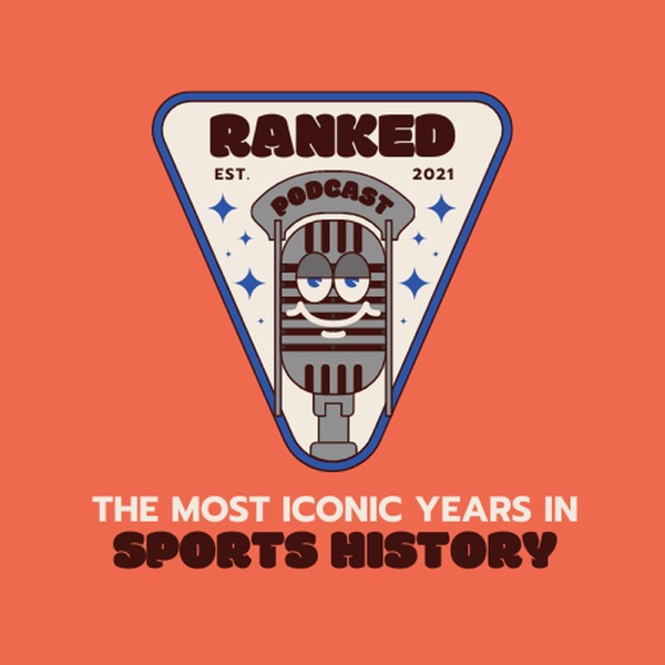 Ranked: The Most Iconic Years in Sports History