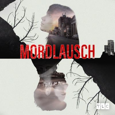 Mordlausch - Der True Crime Podcast:TLC True Crime