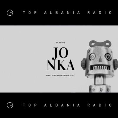 Ta Thotë Jonka | TOP ALBANIA RADIO
