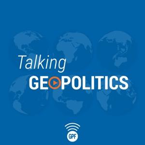Talking Geopolitics