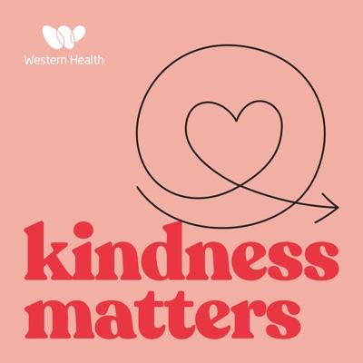 Kindness Matters:Western Health
