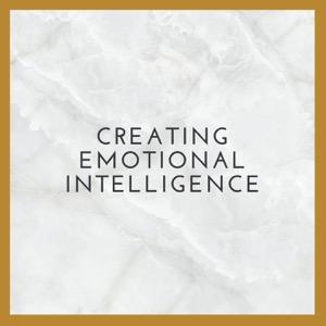 Creating Emotional Intelligence