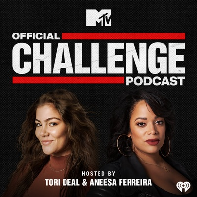 MTV's Official Challenge Podcast:MTV and iHeartRadio